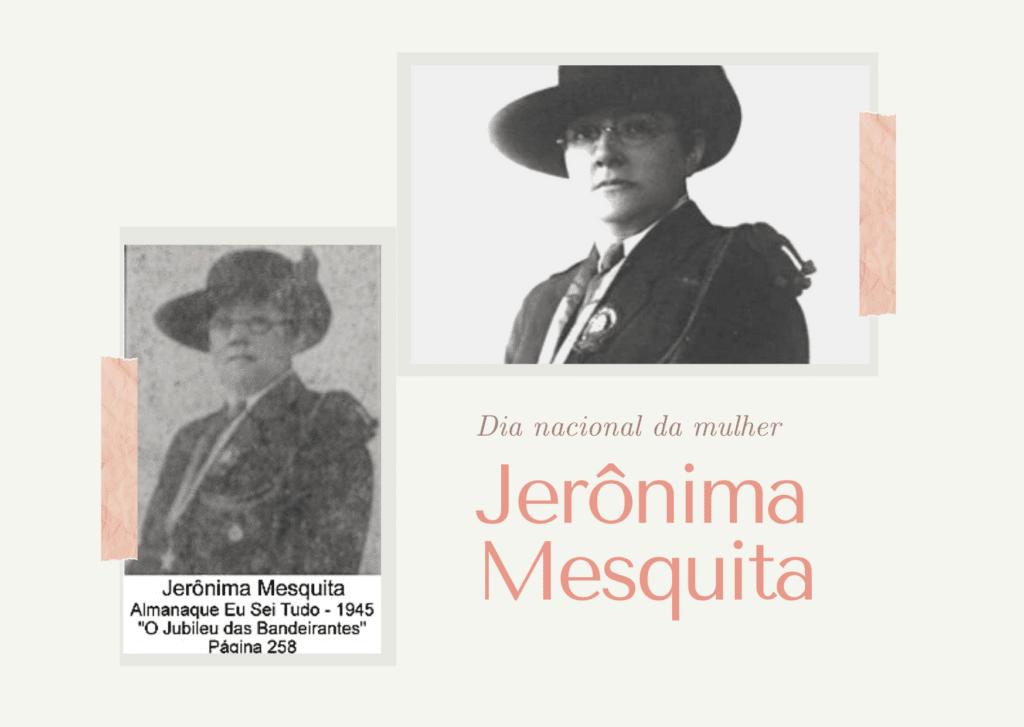 Dia Nacional da Mulher quem foi Jerônima Mesquita
